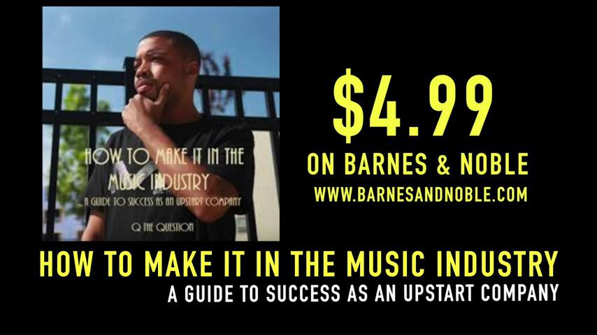 """Q The Question """"How To Make It In The Music Industry"""" Commercial @qthequestion"""
