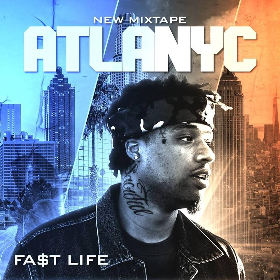 "Fa$t Life Announces ""ATLANYC"" Mixtape | @FastLifeATLANYC"