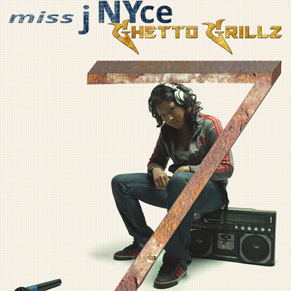 Miss J Nyce will release Ghetto Grillz 7. Accepting Submissions now @missjNYce