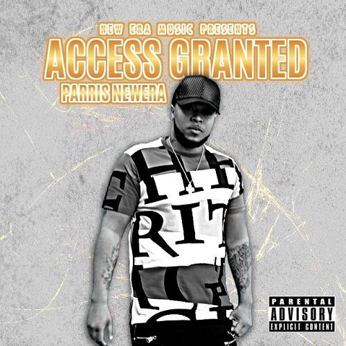 [Album] Parris Newera – Access Granted @parris_newera