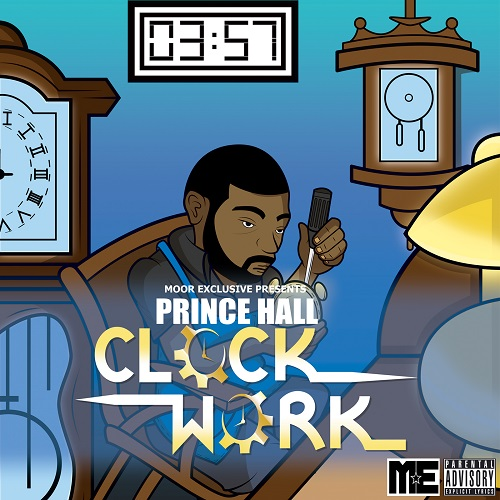 [Album] Prince Hall's Debut Album Clock Work Has The Recipe For An Instant Classic @PrinceHall_PH