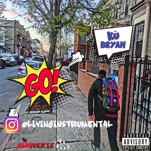 [Album] Kù Bryan – Go @lifeofcoolku