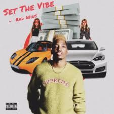Rad Wins – Set the Vibe | @radstaywinning