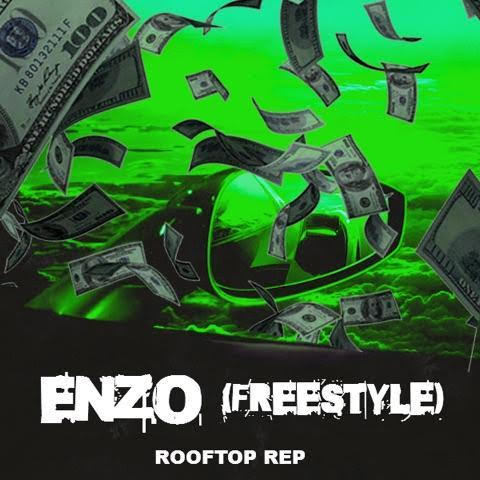 [Freestyle] Rooftop ReP – Enzo    @rooftoprep