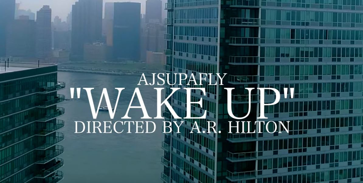 [Video] AJ Supa Fly – Wake Up