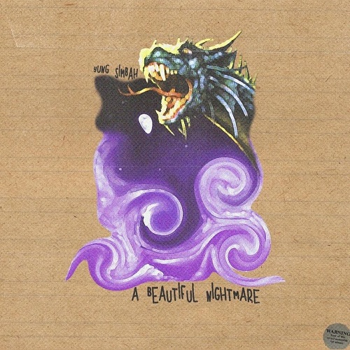 """[Out Now] Yung Simbah releases new EP """"Beautiful Nightmare"""" @camvibes"""