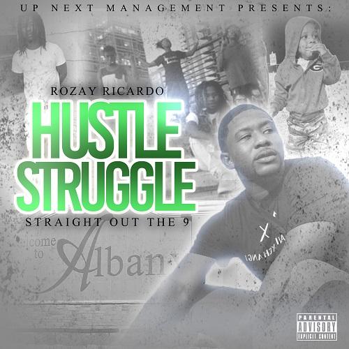 [Mixtape] Rozay Ricardo – Hustle & Struggle Straight Out Of The 9