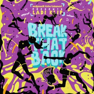[Single] @LadiKlip 'Break That Back'