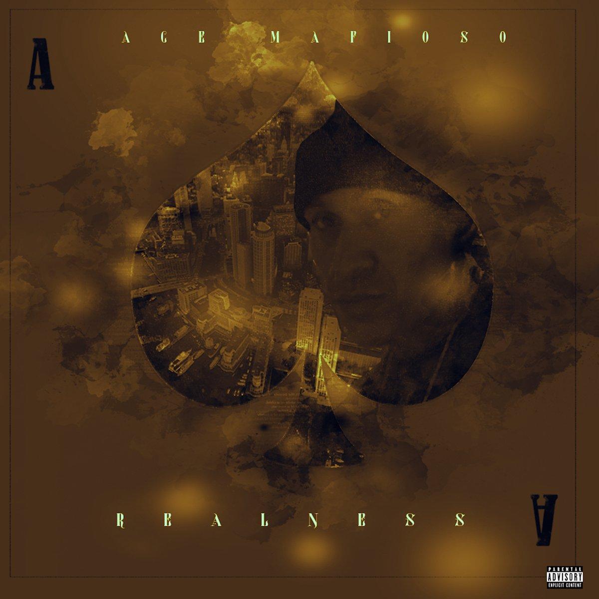 #NewMusic Ace Mafioso – Realness