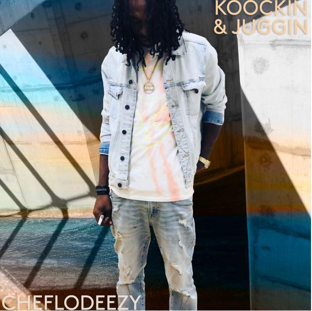 "[Single] @lodeezyofficial ""KOOCKIN & JUGGIN"""