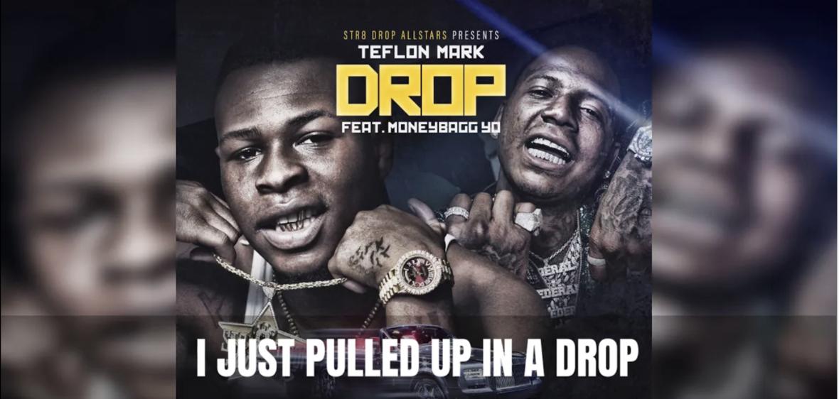 Teflon Mark ft MoneyBagg Yo - Drop Lyric Video Screenshot