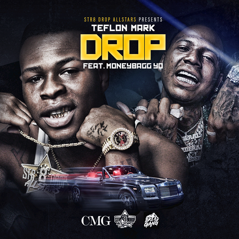 "Teflon Mark ft MoneyBagg Yo ""Drop"" (mp3 + Video) | @iambigteflon"