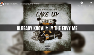 BigBankBandz - Cake Up Lyric Video
