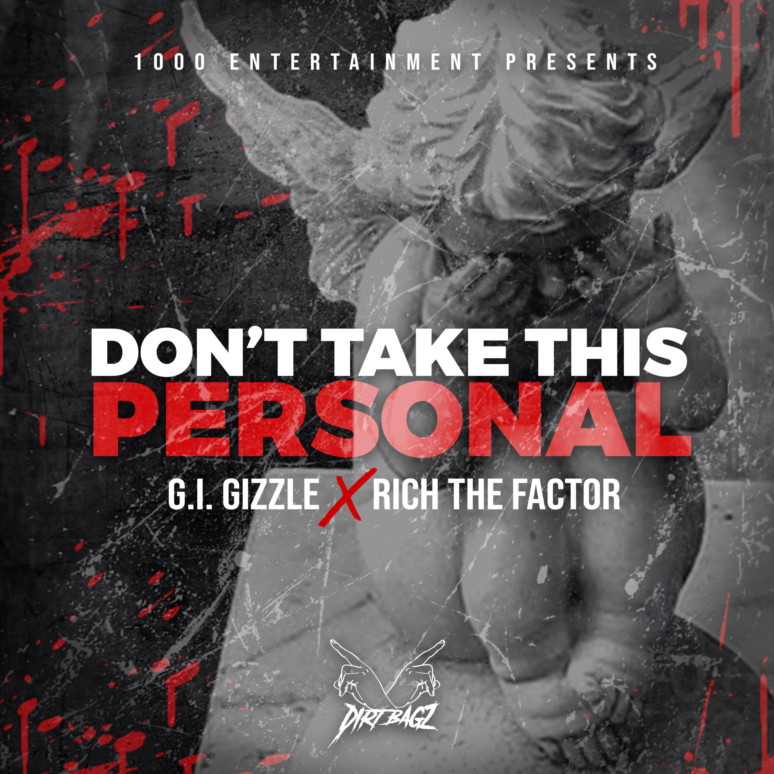 "G.i. Gizzle x Rich The Factor ""Don't Take This Personal"" 