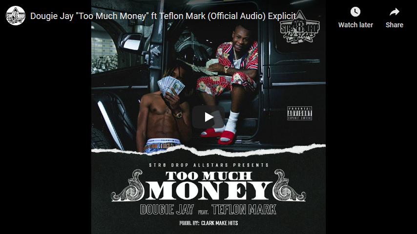 "Dougie Jay ft Teflon Mark ""Too Much Money"" Audio Video | @MrMurderSongs"