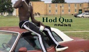 Hod Qua ft iPod Da DJ - Bars Like Soap