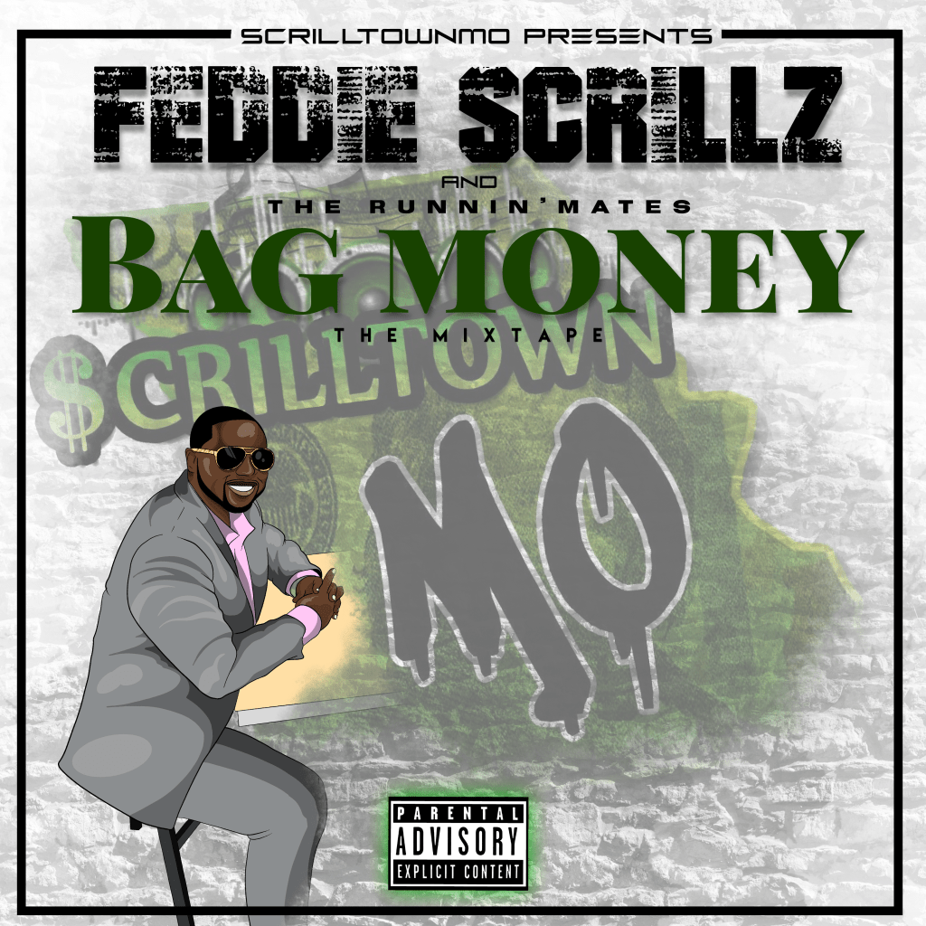 [Mixtape] Feddie Scrillz 'Bag Money'
