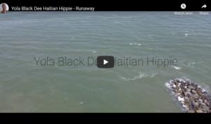Yola Black Dee Haitian Hippie - Runaway