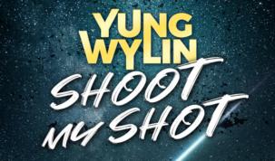 Yung Wylin -Shoot My Shot