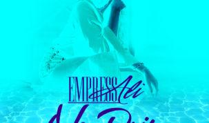 Empress Ali - No Drip