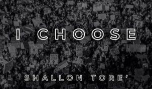 Shallon Tore - I Choose
