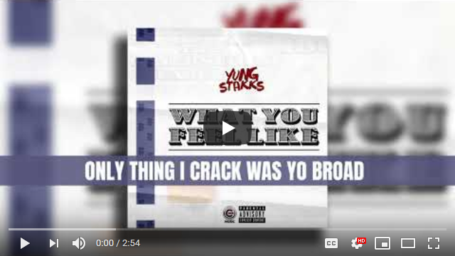 "Yung Stakks ""What You Feel Like"" Lyric Video 