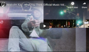 Malcolm Kay - What You Think Video