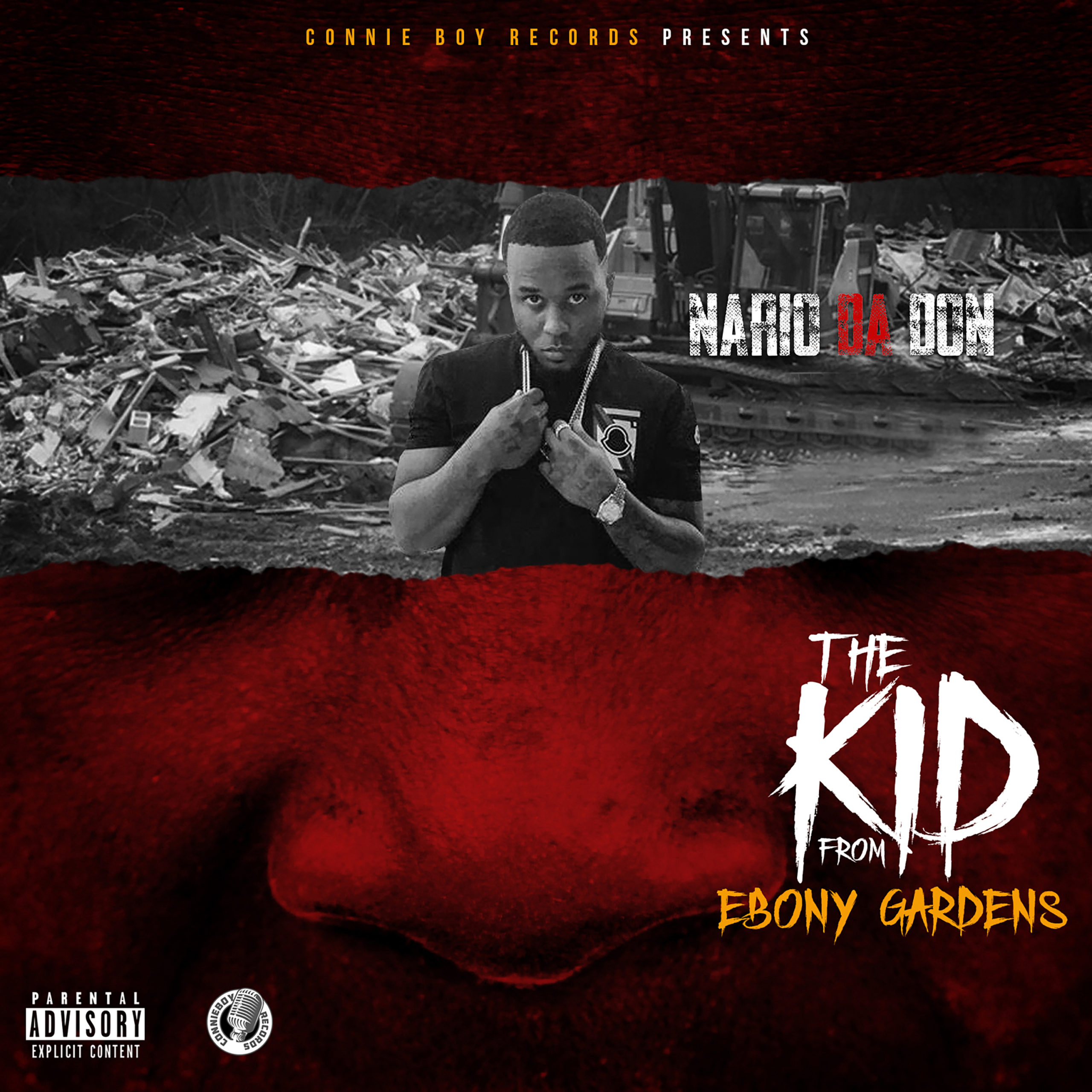 "Nario Da Don ""The Kid From Ebony Gardens"" 
