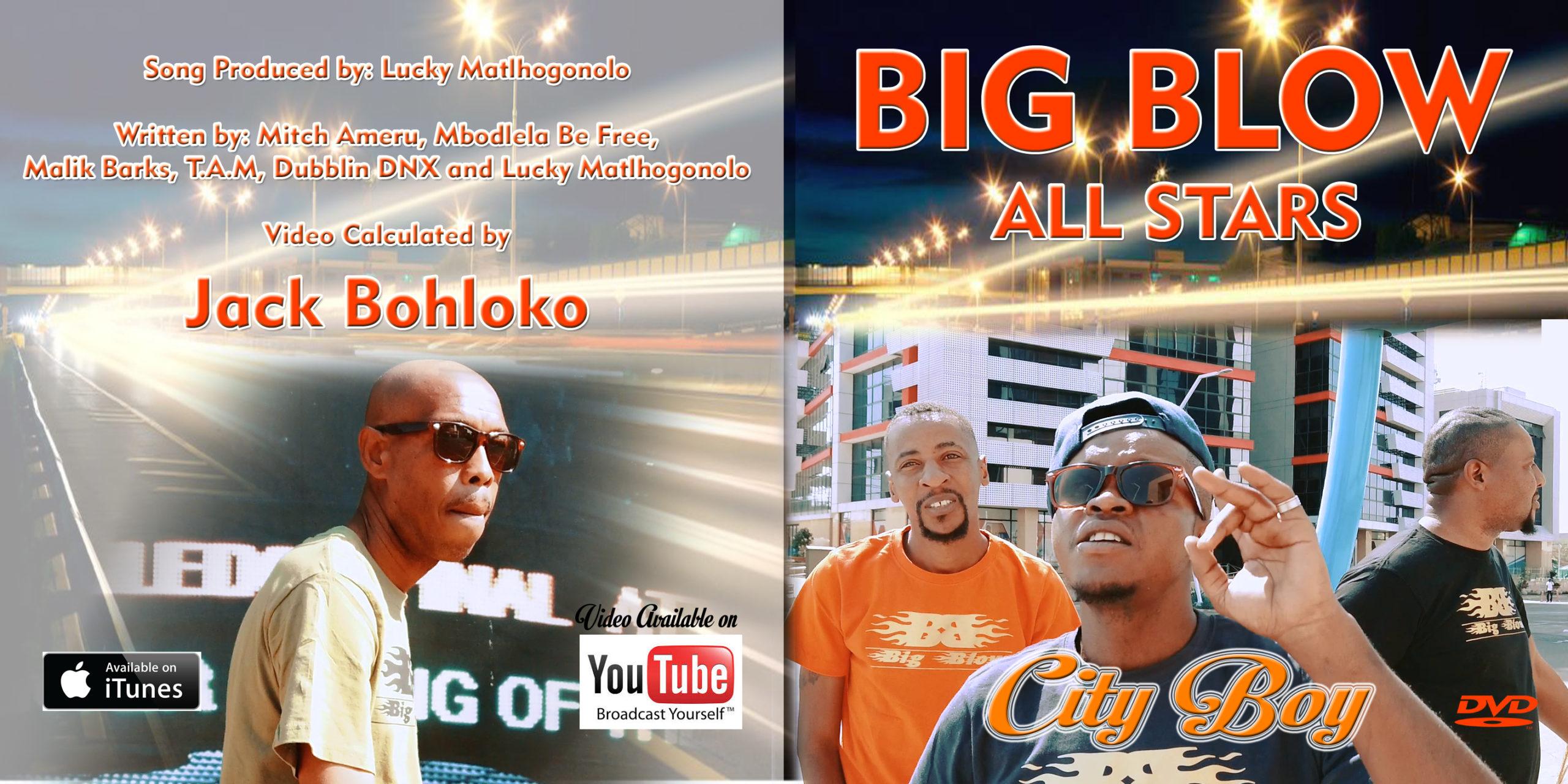"Big Blow All Stars ""Cityboy"" Video | @MachisaneGalani"