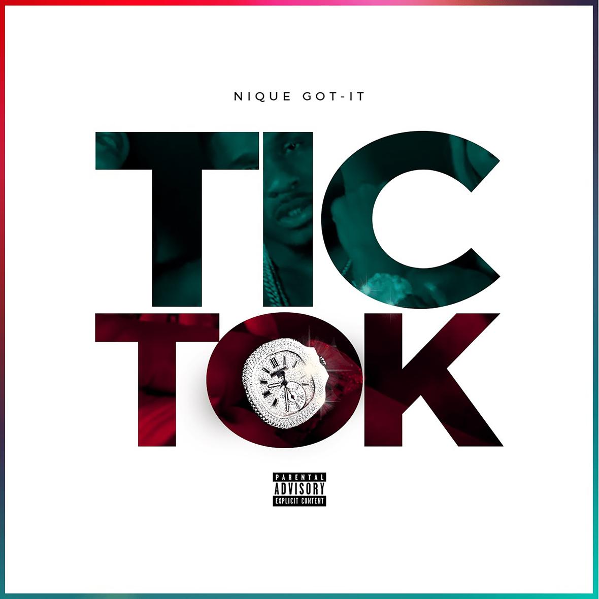 "Nique Got-It ""Tic Tok"" Official Audio | @NiqueGot_It"
