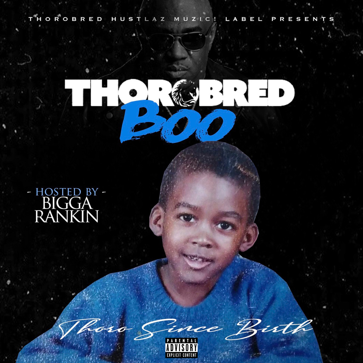 "Thorobred Boo ""Thoro Since Birth"" Mixtape 