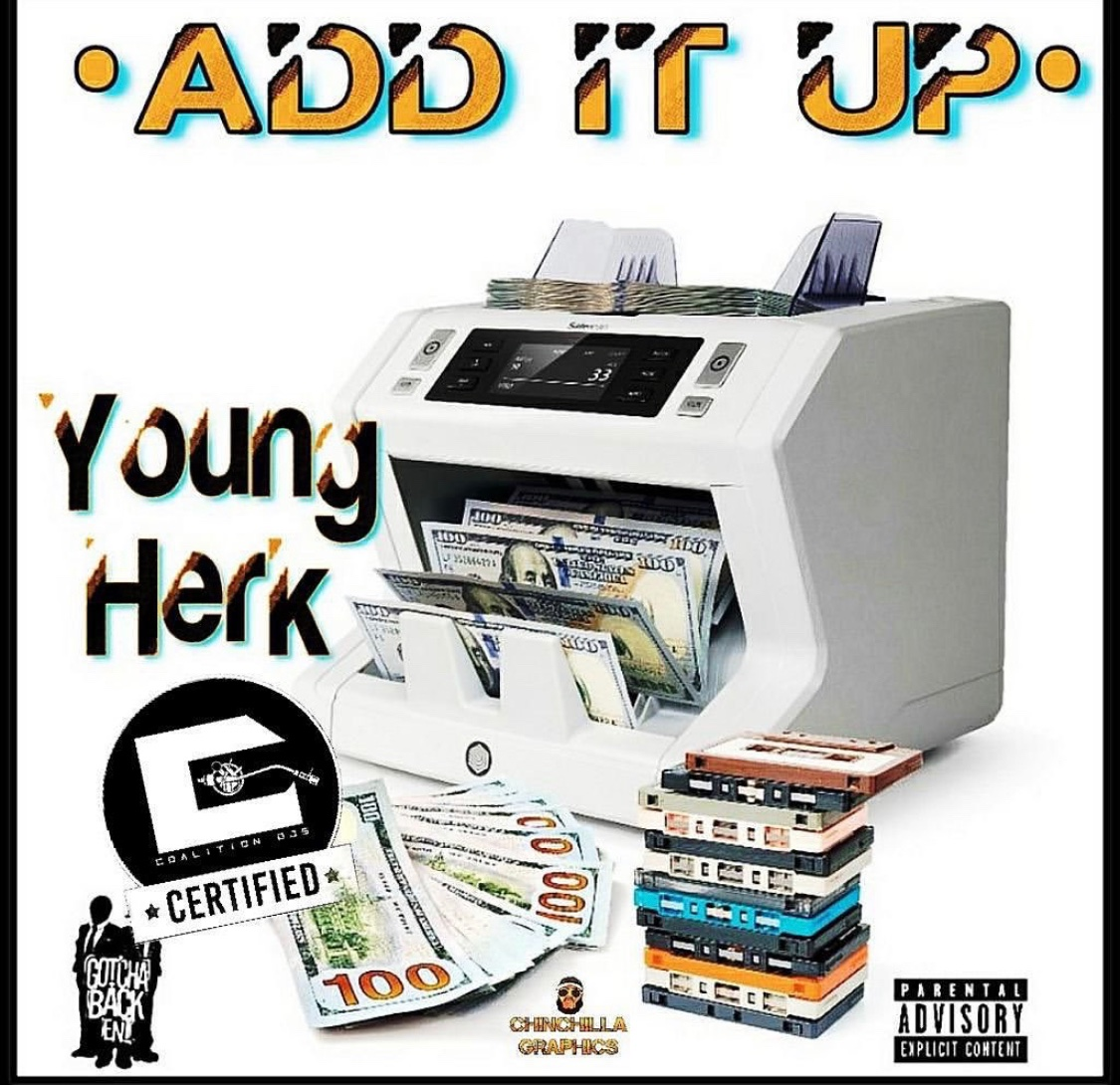 "New Music: YOUNG HERK ""ADD IT UP"" Single"