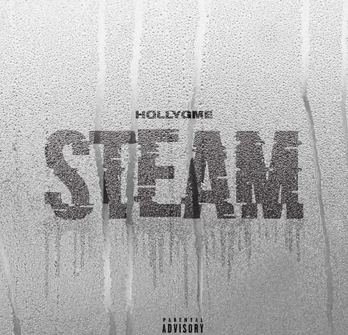 """New single from HollyGME """"Steam"""" (prod. by Goldgrain)"""