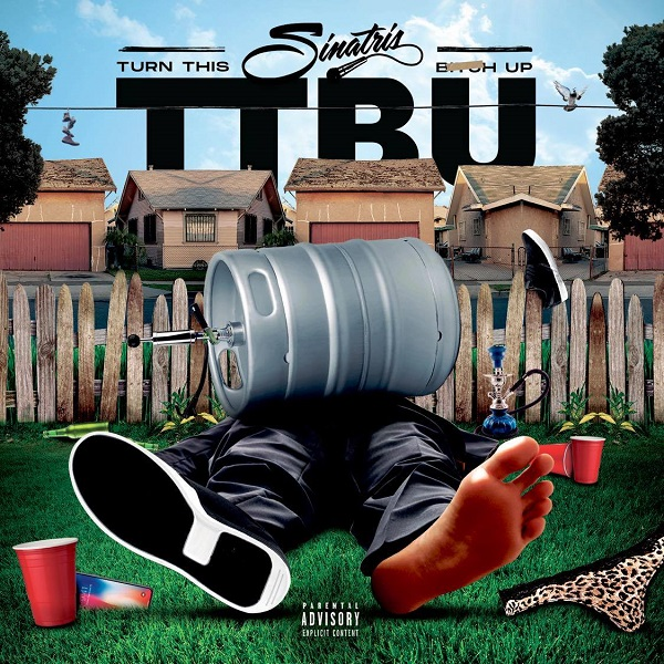 "Sinatris – ""T.T.B.U."" (Turn This Bitch Up)"