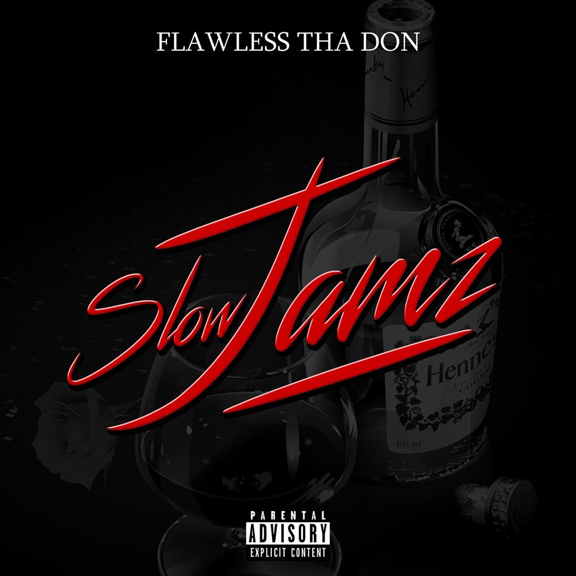 "Flawless Tha Don ""Slow Jamz"" Lyric Video | @thefavoriteflaw"