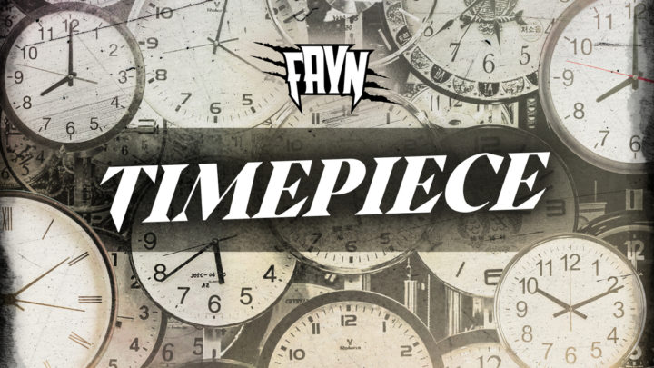 "Fayn ""Time Piece"" Single | @faynmusic"