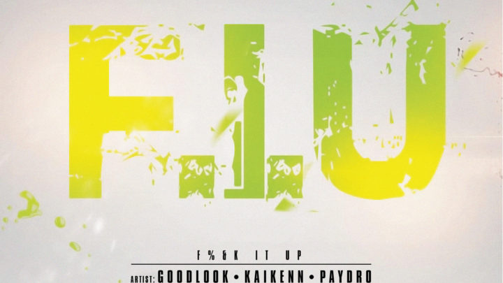 "GoodLook ""F.I.U."" ft Paydro & KaiKenn – Audio 