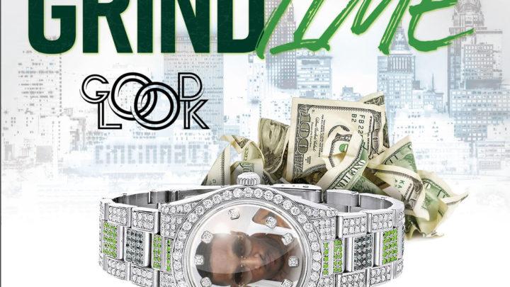 "GoodLook ""Grind Time"" Official Audio   @itzgoodlook"