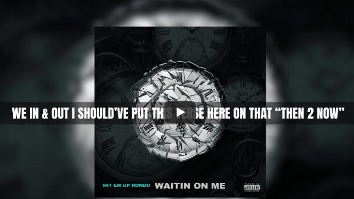 "Hit Em Up Rondo ""Waitin On Me"" Lyric Video | @hitemuprondo"