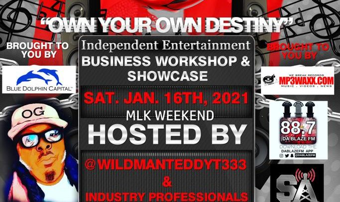 "#MLKWEEKEND2021 ""Own Your Own Destiny"" Independent Business Workshop & Showcase ( Sat Jan 16 2021)"