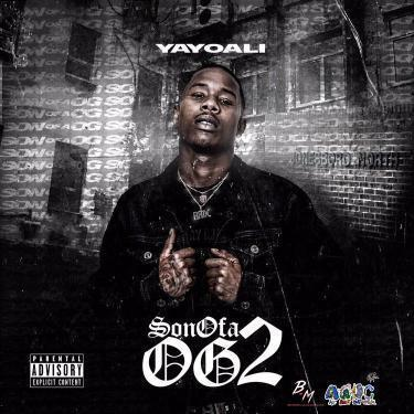 [Album] Yayo Ali 'Son of a OG 2'