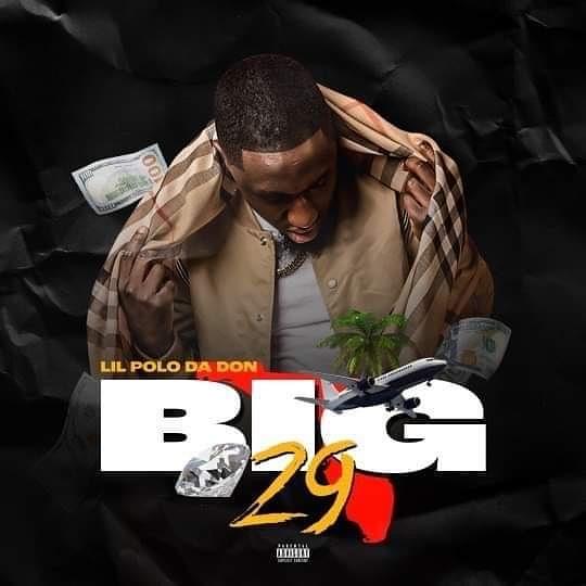 [Mixtape] Lil Polo Da Don 'Big 29'