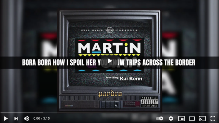 "Paydro ""Martin and Gina"" ft Kai Kenn Lyric Video 