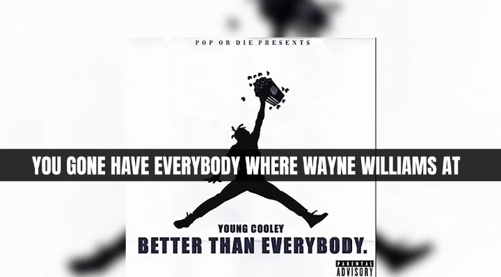 "Young Cooley ""Better Than Everybody"" Lyric Video 