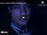 """Flake Griffin ft Tec """"Demons"""" Video"""