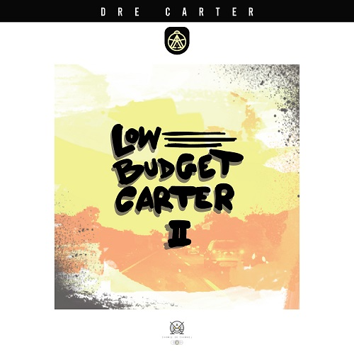 "New Jersey's Dre Carter Follows Up With ""Low Budget Carter 2"" @drecarterbaby"