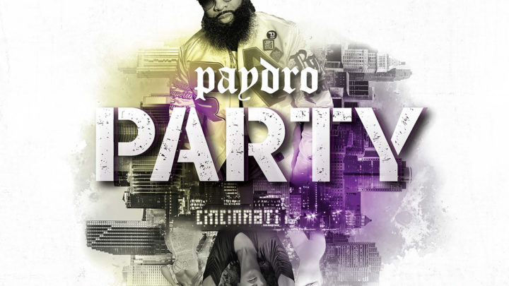 """Paydro """"Party"""" Single   @PaydroBCE"""