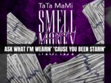 Tata Mami - Smell Like Money