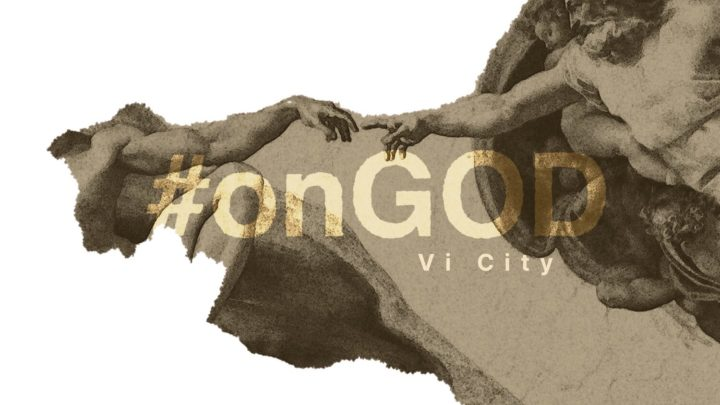 "Vi City Drops Some Next Level Ish With His Latest Video ""On GOD"" 