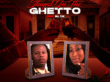 Sess 4-5 - Stayed in the Ghetto